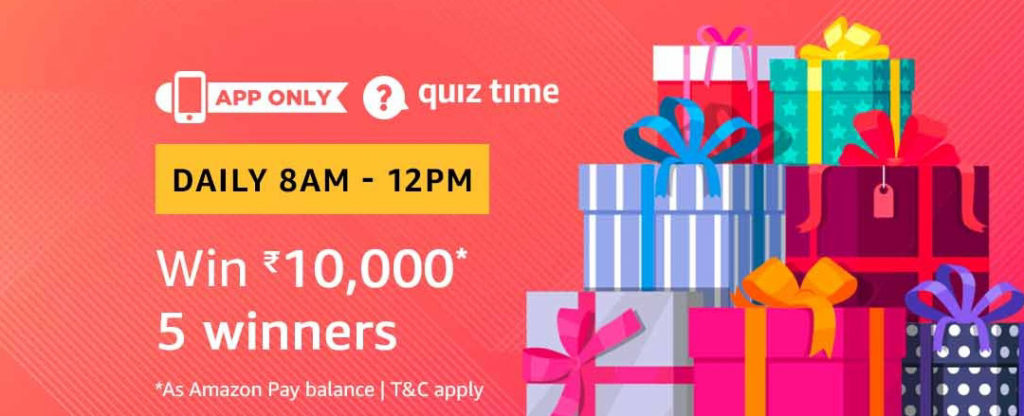 31st Dec 2018 - Answers for Amazon Quiz Time (Win ₹10000)