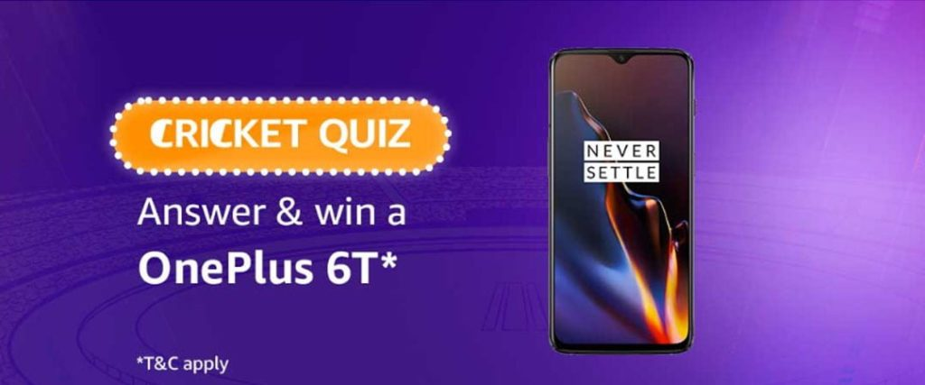 #AmazonCricketQuiz Answers - Win a OnePlus 6T [16-April-2019 to 29-April-2019]