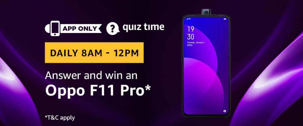 Amazon Quiz Answers 22 May 2019 - Win an Oppo F11 Pro