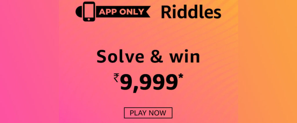 Amazon Riddles Answers April 2019 - [25-April-2019 to 5-May-2019]