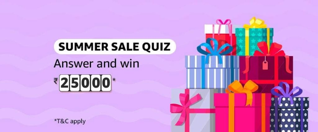 #AmazonSummerSaleQuiz Answers - Win ₹25,000 [26 April to 3 May 2019]