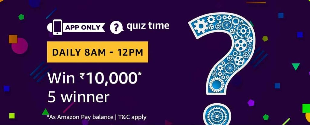 Amazon Daily Quiz Answers - Win Rs.10,000