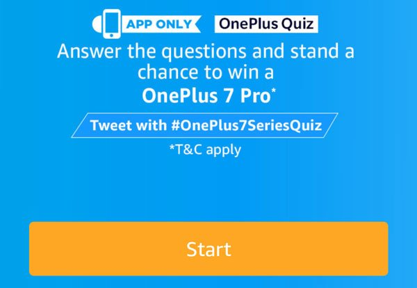 Get Started With Amazon OnePlus 7 Series Quiz Answers - [24 May - 5 June 2019]