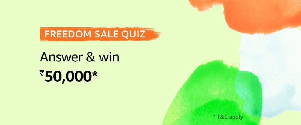 Amazon Freedom Sale Quiz Answers - Win Rs. 50,000 [Till 8 Aug 2019]