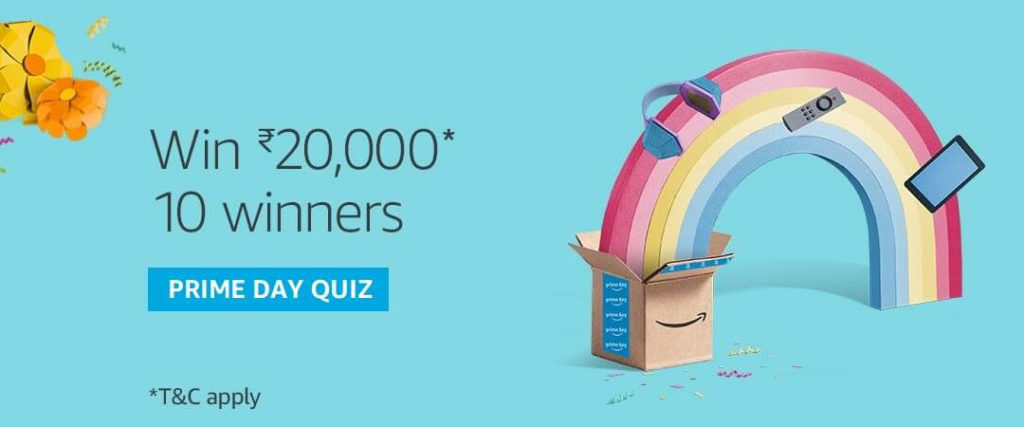 Amazon Prime Day Quiz - Win Rs.20,000 [Till 16 July 2019]