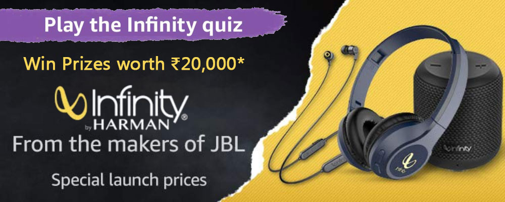 Amazon JBL Infinity Quiz Answers - Win Rs. 20,000 worth prizes