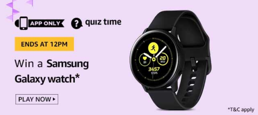 Today's Amazon Quiz Answers - Win Samsung Galaxy Watch