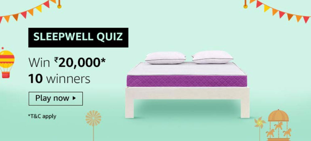 Amazon SleepWell Quiz Answers - Win Rs.20,000 [Till 30 Sept 2019]