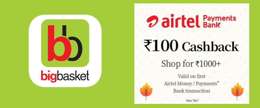BigBasket Airtel Payments Bank Offer - Flat Rs.100 Cashback