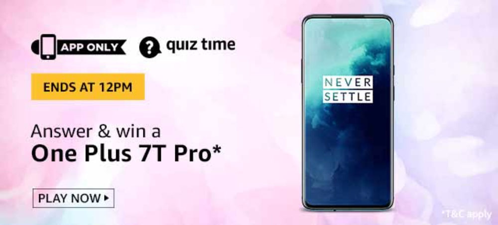 Today's Amazon Quiz Answers- Win OnePlus 7T Pro