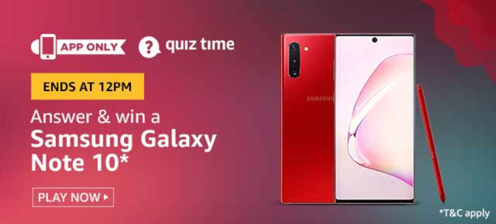 Today's Amazon Quiz Answers - Win Samsung Galaxy Note 10