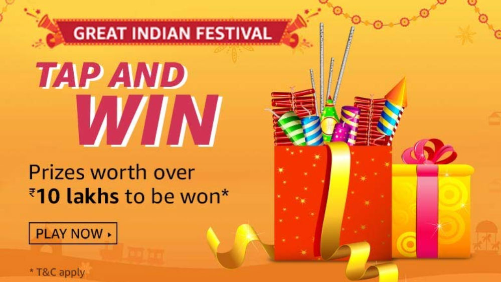 Amazon Tap And Win - Over Rs.10 Lakhs (11 Oct 2019)