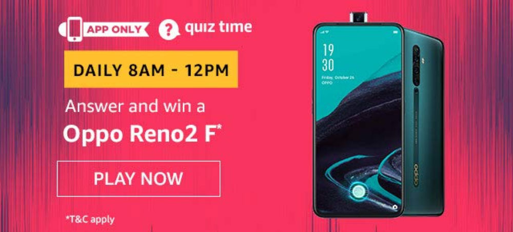 Amazon Daily Quiz Answers [10 Nov 2019] - Win Oppo Reno2 F