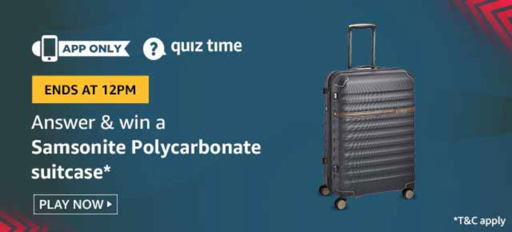 Today's Amazon Quiz Answers [1 Nov 2019] - Win Samsonite Poly-carbonate Suitcase