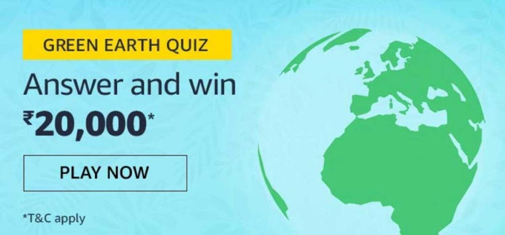 Amazon Green Earth Quiz Answers - Win Rs.20,000 [Till 30 Nov 2019]