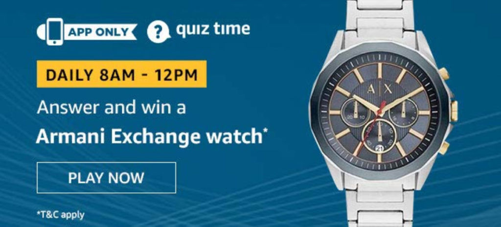 Amazon Daily Quiz Answers [3 Dec 2019] - Win Armani Exchange Watch