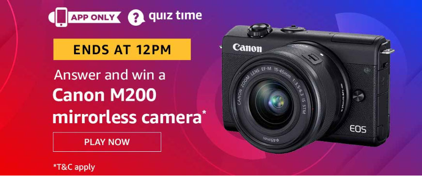 Amazon Quiz Answers [10 Dec 2019] - Win Canon M200 Mirrorless Camera