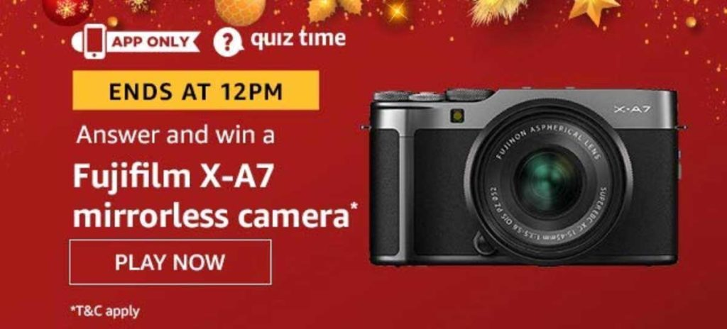 Amazon Quiz Answers [17 Dec 2019] - Win Fujifilm X-A7 Mirrorless Camera