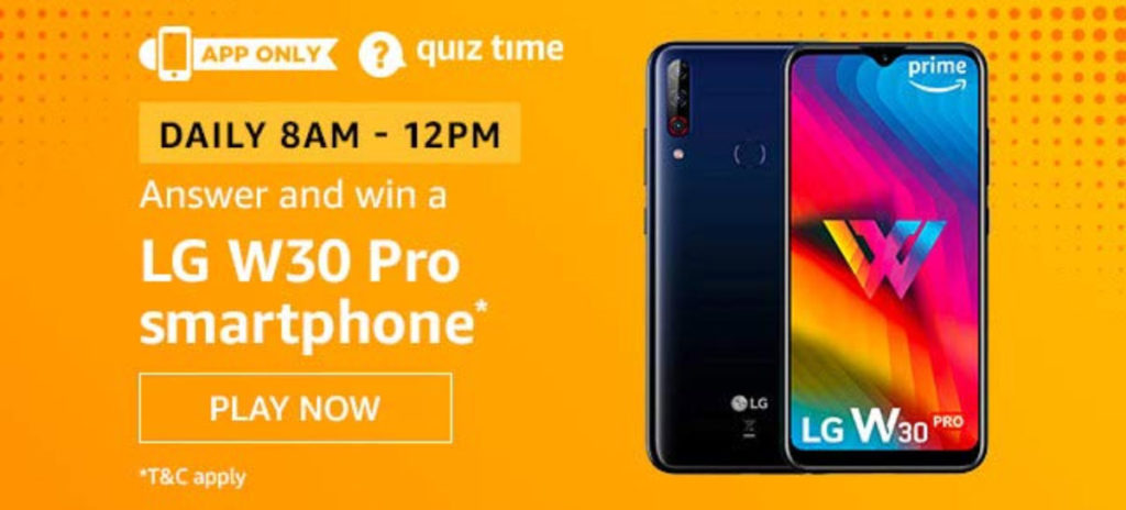 Amazon Quiz Answers [11 Dec 2019] - Win LG W30 Pro