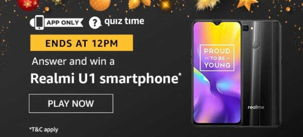 Amazon Quiz Answers [22 Dec 2019] - Win Realme U1