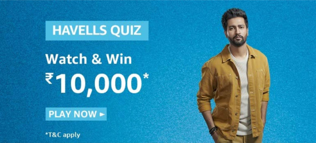 Amazon Havells Quiz Answers - Win Rs.10,000 [Till 18 Jan 2020]