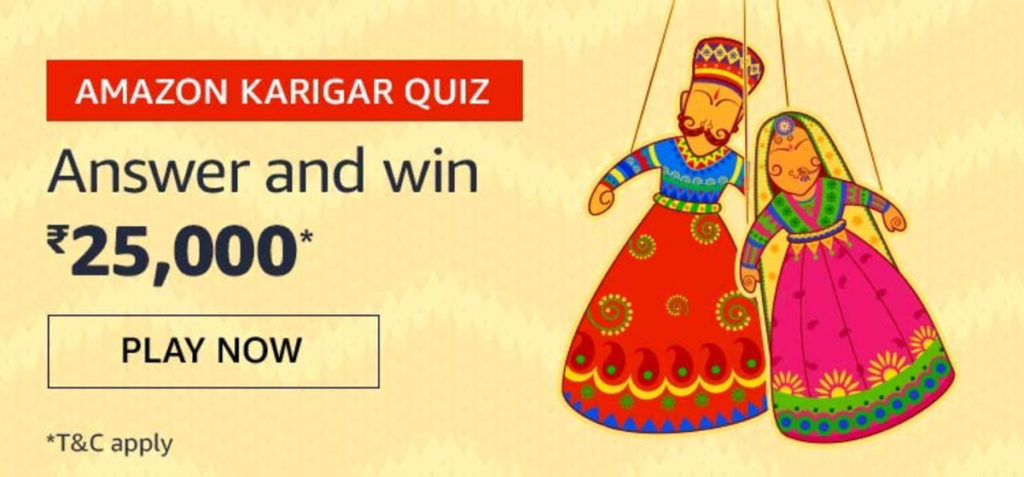 Amazon Karigar Quiz Answers - Win Rs.25,000