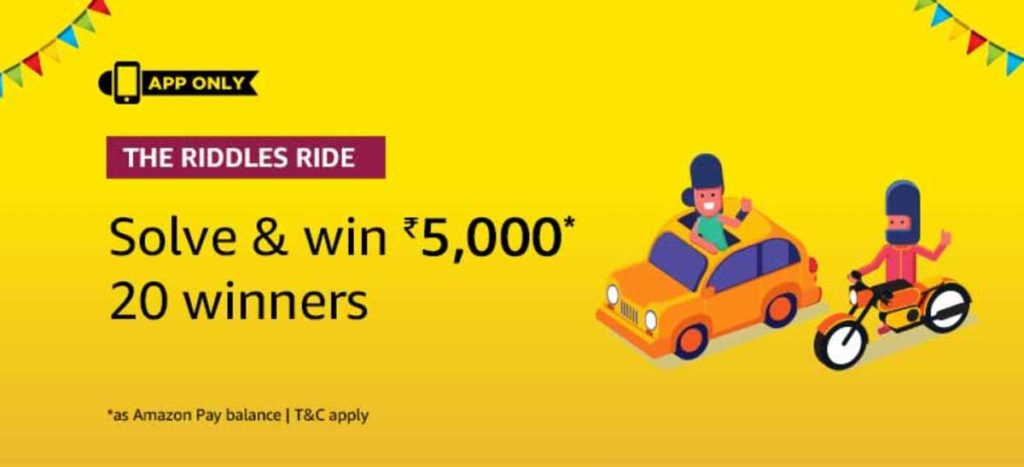 Amazon Riddles Rides Quiz Answers - Win Rs.5000 [27 Dec 2019 to 21 Jan 2020]