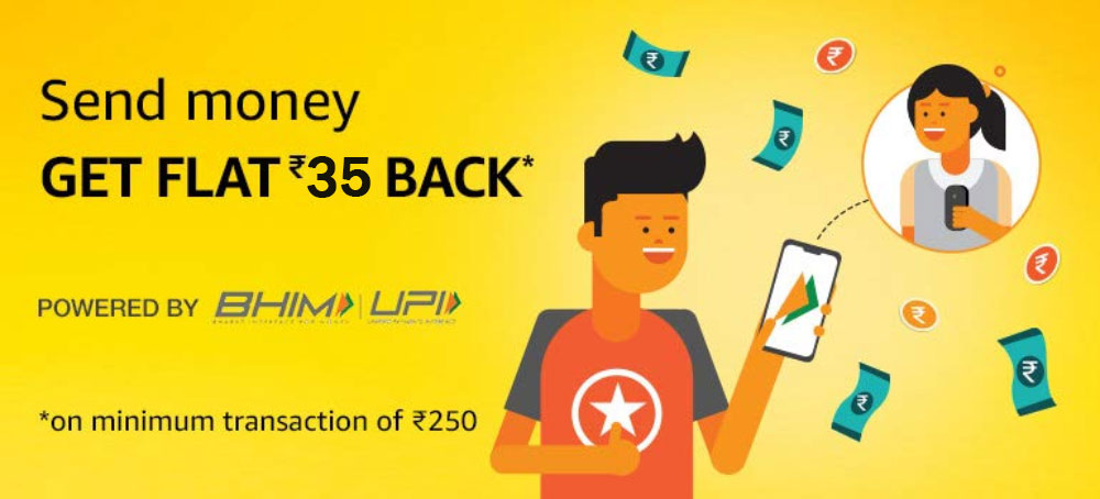 Send Money And Get Flat ₹35 Back On Amazon Pay [Till 31 Dec 2019]