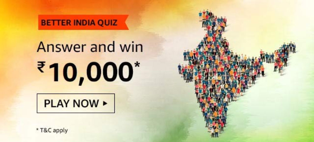 Amazon Better India Quiz Answers - ₹10,000|10 Winners [Till 1 Feb 2020]