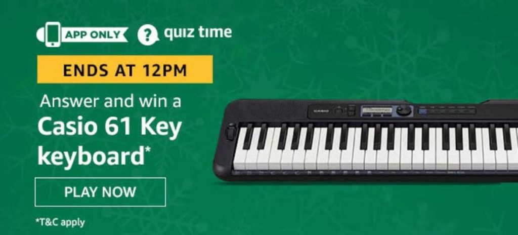 Amazon Quiz Answers [3 Jan 2020] - Win Casio 61 Key Keyboard