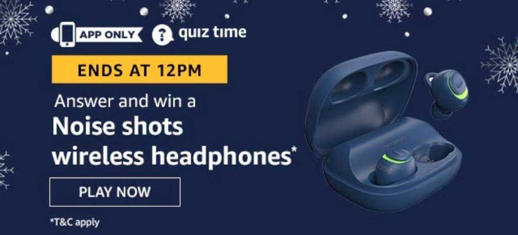 Amazon Quiz Answers [4 Jan 2020] - Win Noise Shots Wireless Headphones