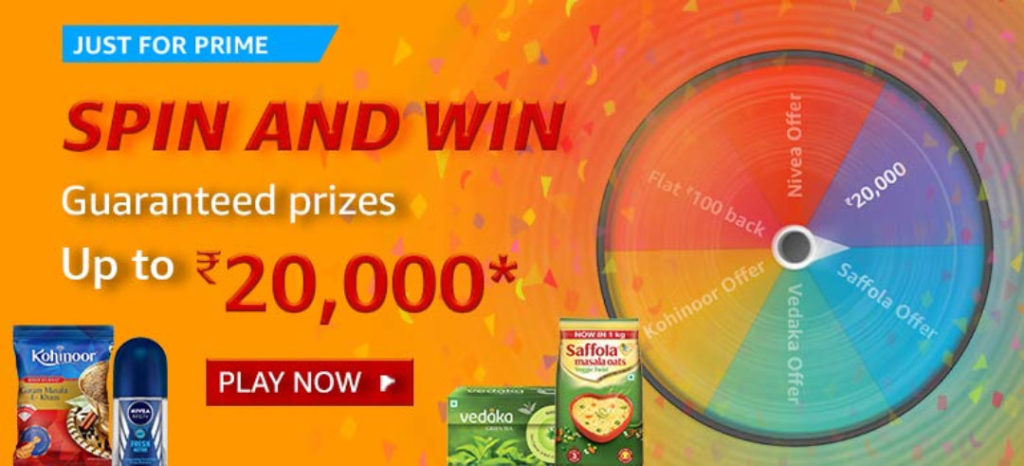 Amazon Pantry Spin And Win For Prime - Up To Rs.20,000 (Till 26 Jan 2020)