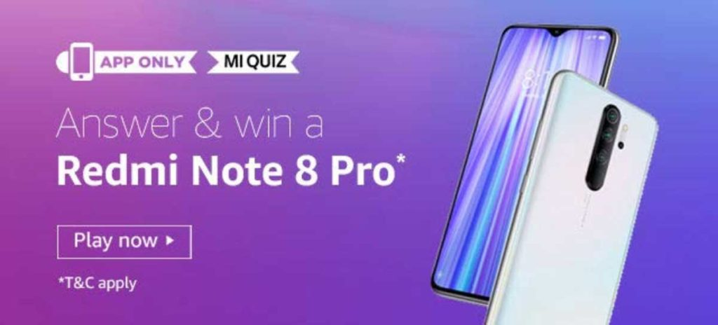 Amazon MI Quiz Answers - Win Redmi Note 8 Pro [Till 30 Jan 2020]