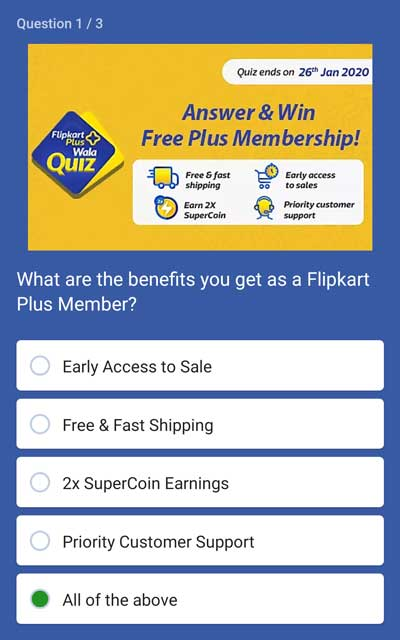 Flipkart Answer And Win - Free Plus Membership - [Till 26 Jan 2020] - Question 1