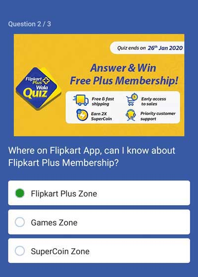 Flipkart Answer And Win - Free Plus Membership - [Till 26 Jan 2020] - Question 2