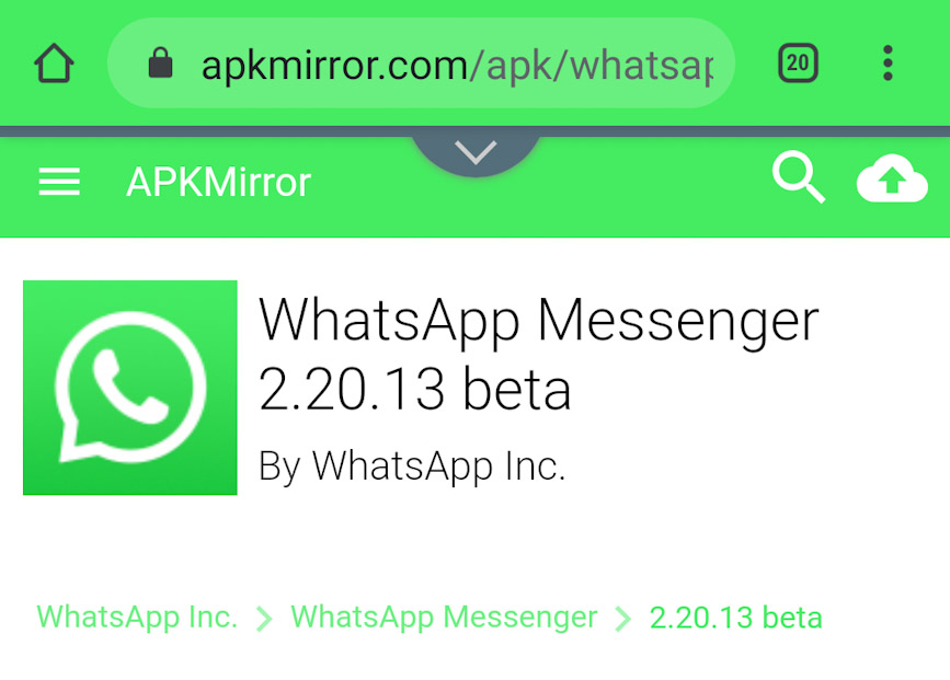 Go to the WhatsApp Messenger Beta download url on APKMirror.com