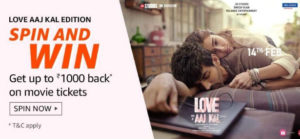 Love Aj Kal Spin And Win - Movie Coupon