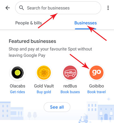 Select Goibibo from the Business Tab to start Hotel Booking in Google Pay