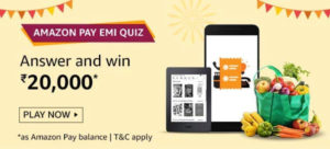 Amazon Pay EMI Quiz Answers - Win Rs.20,000