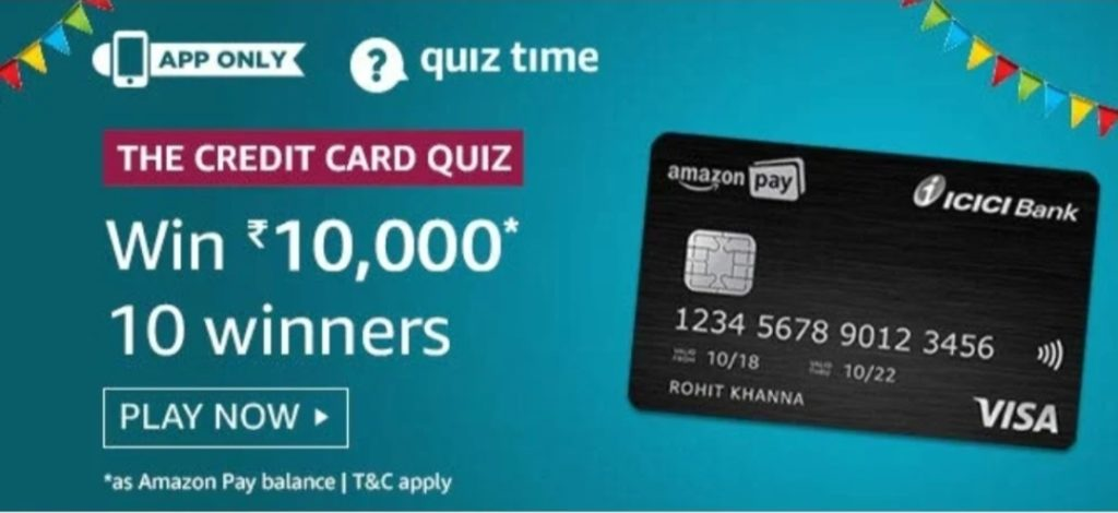 The Credit Card Quiz Answers - Amazon Pay ICICI Card Quiz [4-24 April 2020]