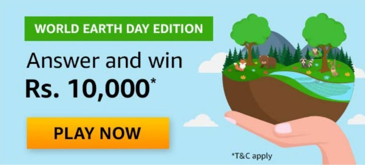 World Earth Day Quiz Answers - Win Rs.10,000
