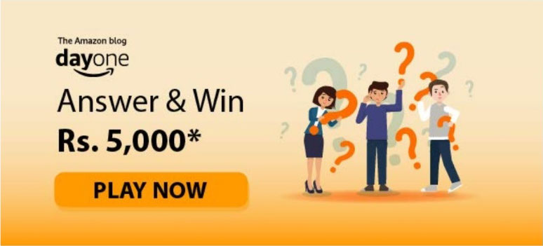 Day One Quiz Answers (Amazon Blog Quiz) - Win Rs.5000
