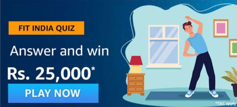 Amazon Fit India Quiz Answers - Win Rs.25,000