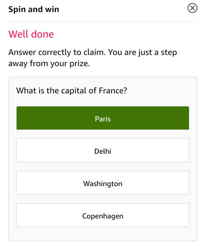 Tap on the correct answer to be eligible - Capital of France is Paris