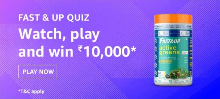 Amazon Fast And Up Quiz Answers - Win Rs.10,000