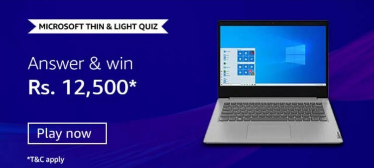 Amazon Microsoft Thin And Light Quiz Answers - Win Rs.12,500