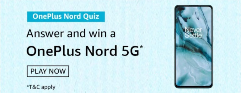 Amazon OnePlus Nord Quiz Answers - Win OnePlus Nord 5G