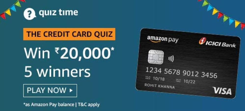 The Credit Card Quiz Answers – Amazon Pay ICICI Card Quiz