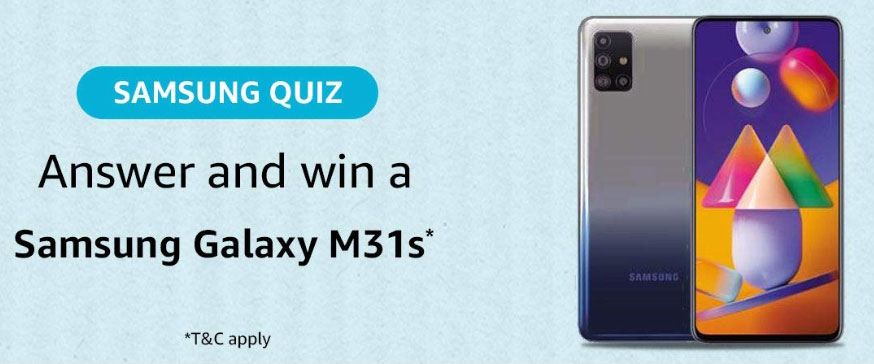Amazon Samsung Quiz Answers - Win Galaxy M31s