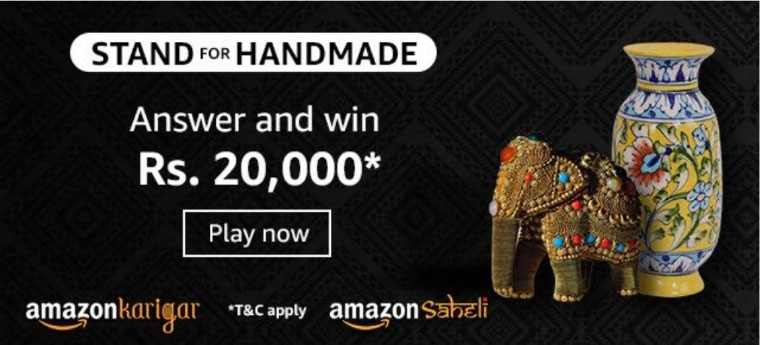 Amazon Stand For Handmade Quiz Answers - Win Rs.20,000